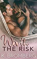 Worth the Risk (Everyday Heroes Series, #3)