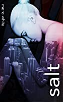 Salt (Heights, #1)