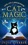 Love, Lies, and Hocus Pocus Cat Magic (The Lily Singer Adventures, #4.5)