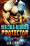 Her Cold-Blooded Protector (Levekk Invaders, #1)