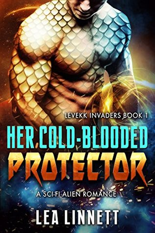 Her Cold-Blooded Protector by Lea Linnett