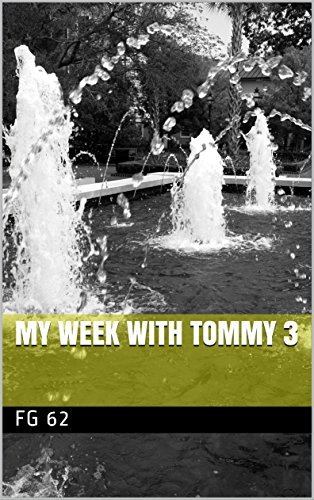 My Week With Tommy 3 FG 62
