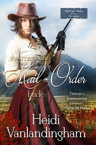 The Marshal's Mail-Order Bride (Mail-Order Brides of the Southwest #3)