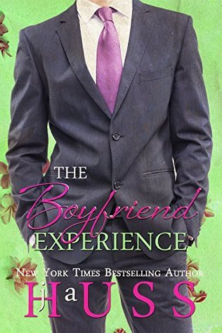 The Boyfriend Experience by J.A. Huss