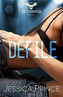 Defile (Civil Corruption) (Volume 2)