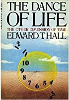 The Dance Of Life: The Other Dimension Of Time