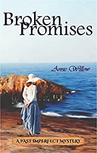 Broken Promises (Past Imperfect Mystery Book 1)