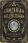 Compañías silenciosas by Laura  Purcell