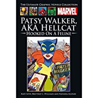 Patsy Walker, A.K.A. Hellcat! - Hooked On A Feline (The Ultimate Graphic Novels Collection)