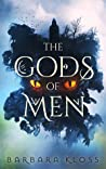 The Gods of Men (Gods of Men, #1)