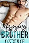 Marrying his Brother: A Fake Fiance Romance