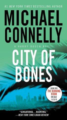 City Of Bones (Harry Bosch #8; Harry Bosch Universe, #10)