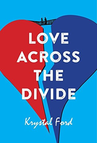 Love, Across the Divide by Krystal Ford