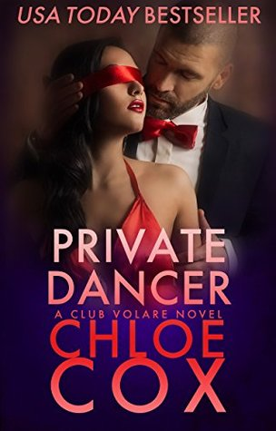 Private Dancer by Chloe Cox