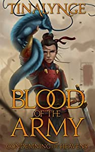 Blood of the Army (Condemning the Heavens, #2)