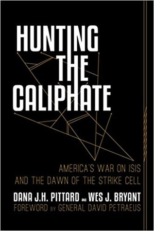 Hunting the Caliphate: America's War on ISIS and the Dawn of the Strike Cell