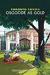 Toronto Comics: Osgoode As Gold (Toronto Comics, #5)