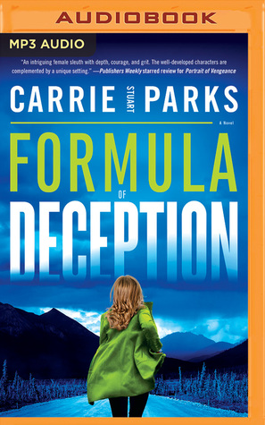 Formula of Deception by Carrie Stuart Parks