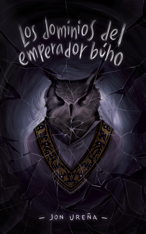 Los dominios del emperador búho