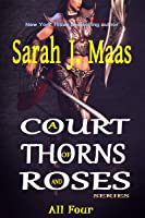 A Court of Thorns and Roses Series: All Four