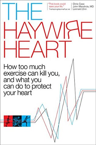 The Haywire Heart by Chris Case