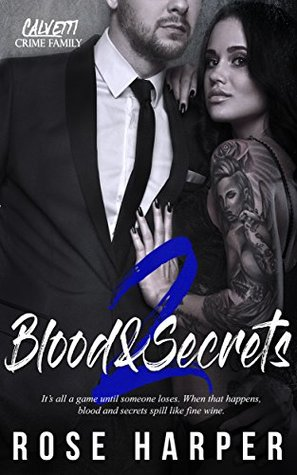 Blood and Secrets 2 by Rose Harper