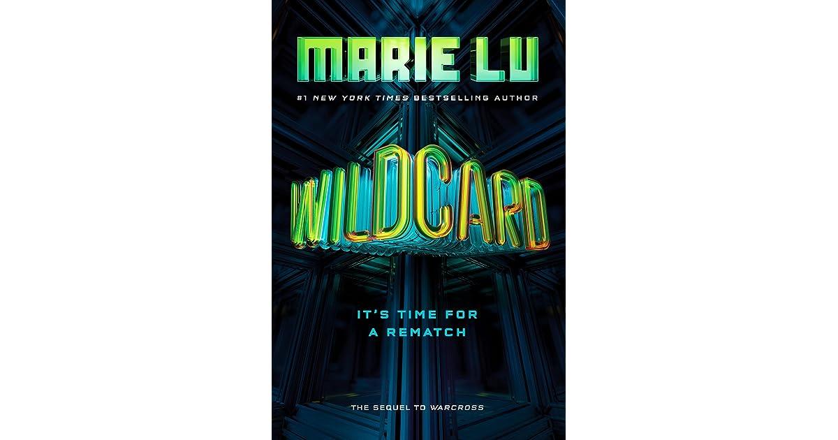 Wildcard Warcross 2 By Marie Lu