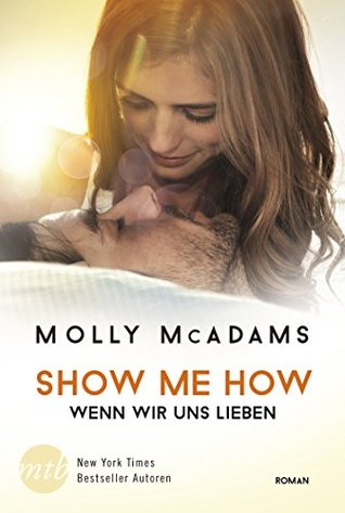 Show Me How (Thatch, #3) by Molly McAdams