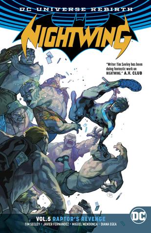 Nightwing, Vol. 5: Raptor's Revenge