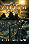 Some Very Messy Medieval Magic (The Adventures of Pete and Weasel #3)