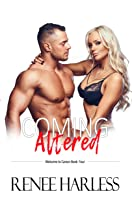Coming Altered (Welcome to Carson, Book Four)