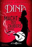 Dina - Macht des Zaubers