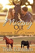 Missing Out: A Chandler County Novel