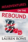 Misadventures on the Rebound (Misadventures, #16)