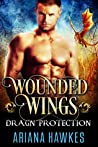 Wounded Wings (In Dragn Protection, #3)
