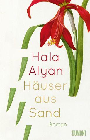 Häuser aus Sand by Hala Alyan