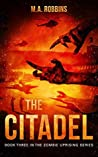 The Citadel (The Zombie Uprising #3)