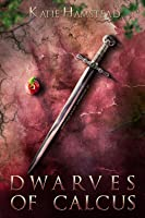 Dwarves of Calcus (Fairytale Galaxy Chronicles #3)