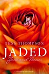 Jaded by Tess Thompson