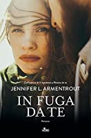 In fuga da te (A Wicked Trilogy, #3)