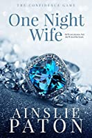 One Night Wife (The Confidence Game, #1)