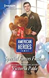 Special Forces Father (American Heroes)