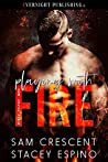 Playing with Fire (Dirty Filthy Men Book 1)