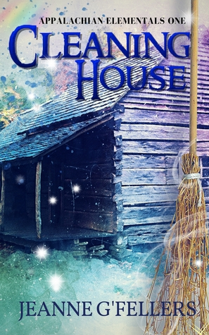 Cleaning House (Appalachian Elementals #1)