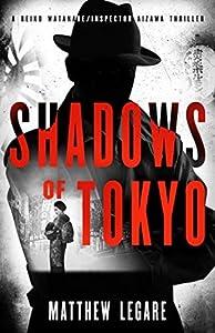 Shadows of Tokyo (Reiko Watanabe / Inspector Aizawa #1)