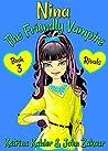Rivals (Nina the Friendly Vampire #3)