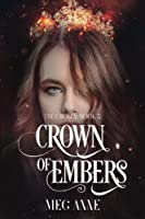 Crown of Embers (The Chosen) (Volume 3)