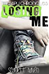 Losing Me (The Spy Chronicles, #3)