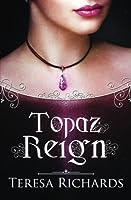 Topaz Reign