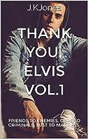 Thank you, Elvis (Vol. 1)